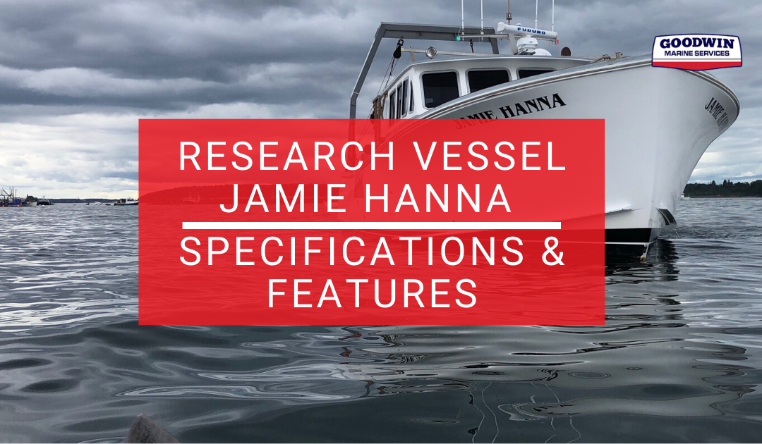Research Vessel Jamie Hanna Specifications & Features