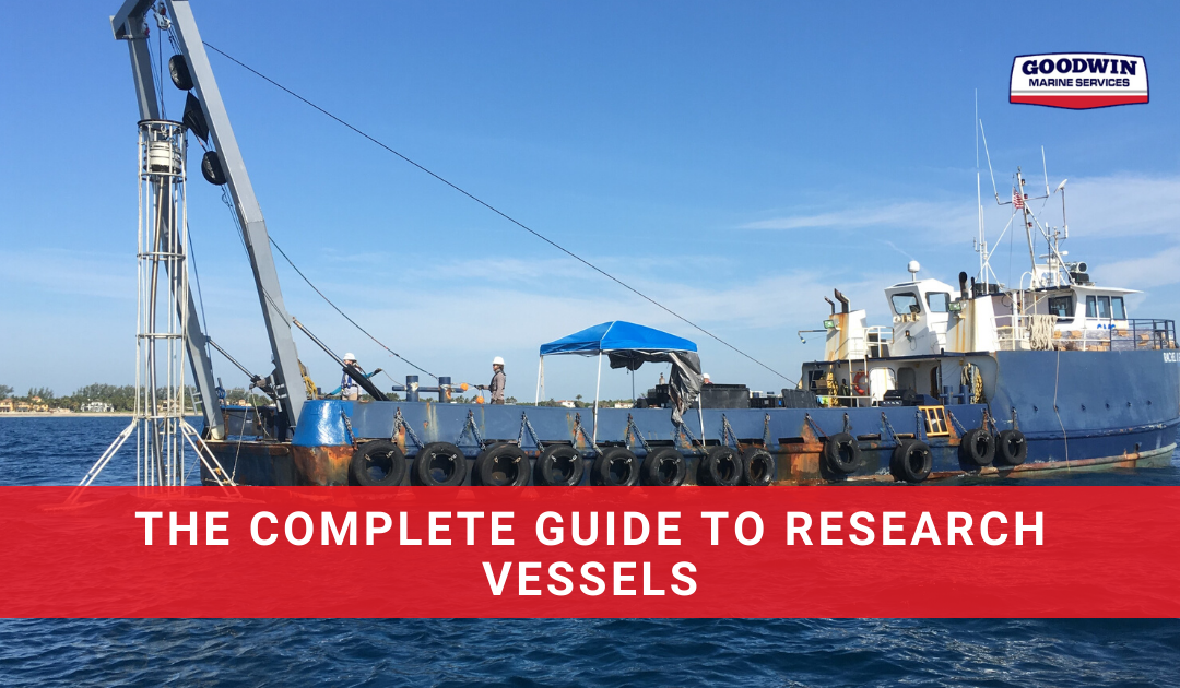 The Complete Guide To Research Vessels