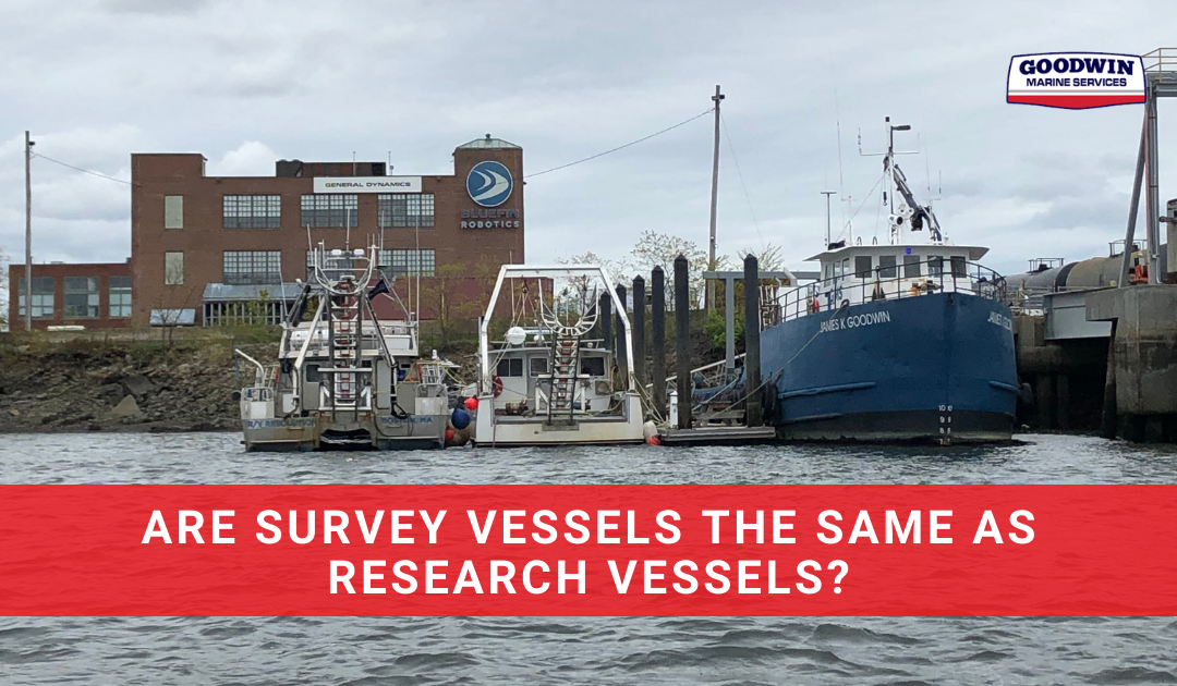 Are Survey Vessels The Same As Research Vessels
